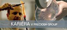 Kariéra v PRECIOSA Group