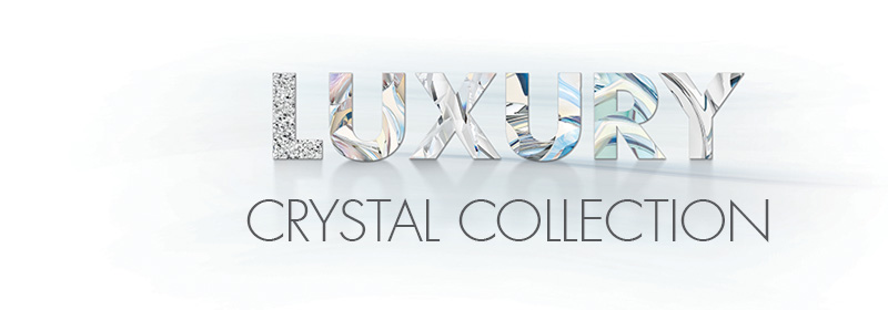 PRECIOSA LUXURY CRYSTAL COLLECTION